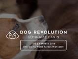 Dog Revolution, un séminaire canin, les 1er et 2 0ctobre 2016